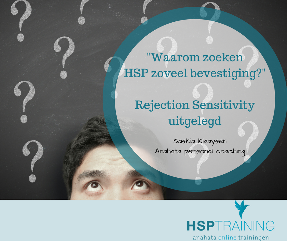 Rejection Sensitivity & Hoogsensitiviteit (HSP)